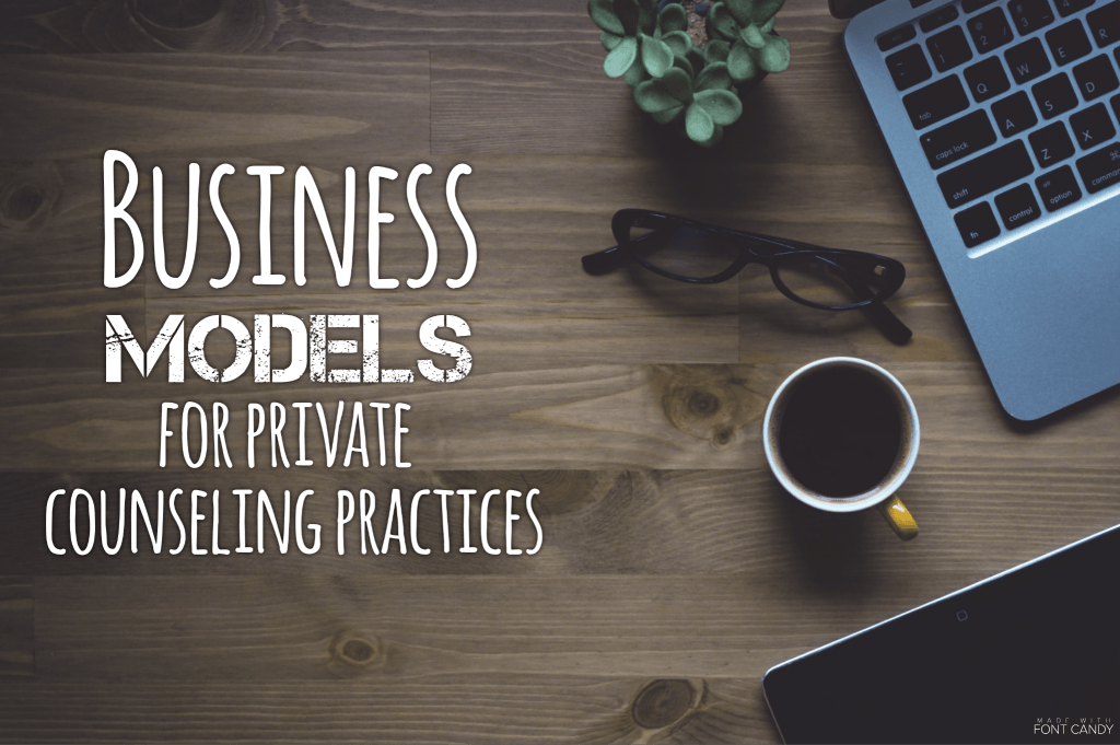 business models for private practice