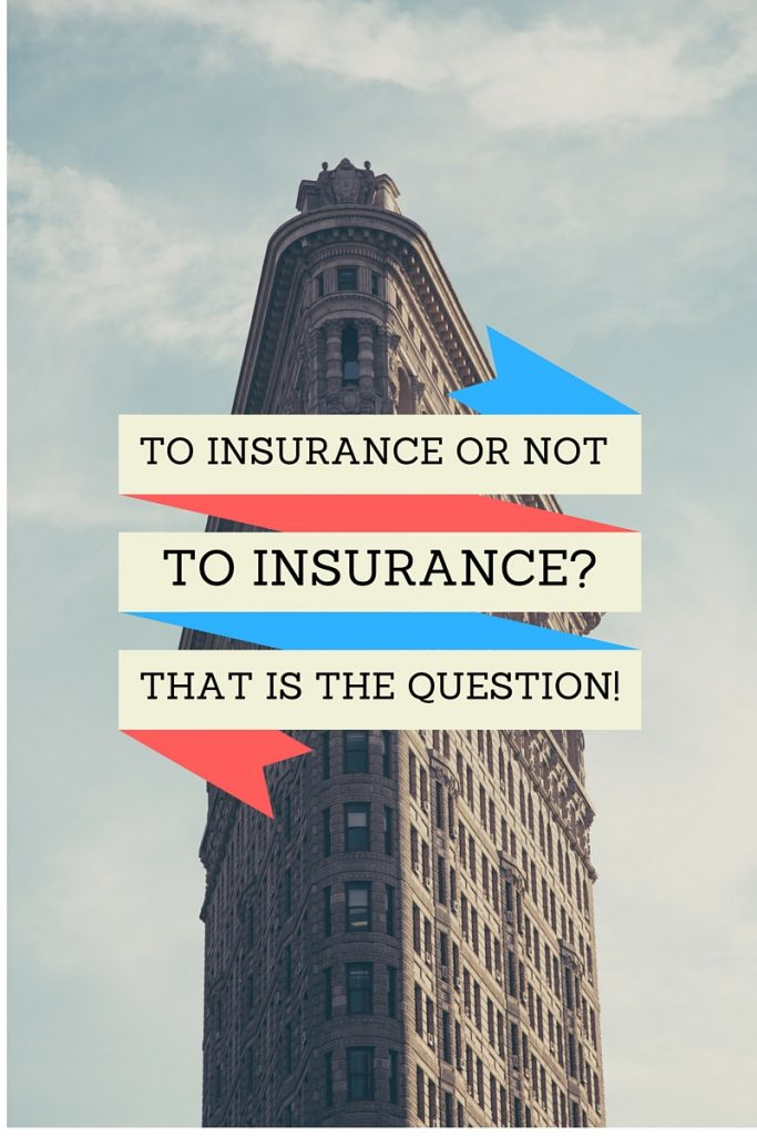 To Insurance or Not
