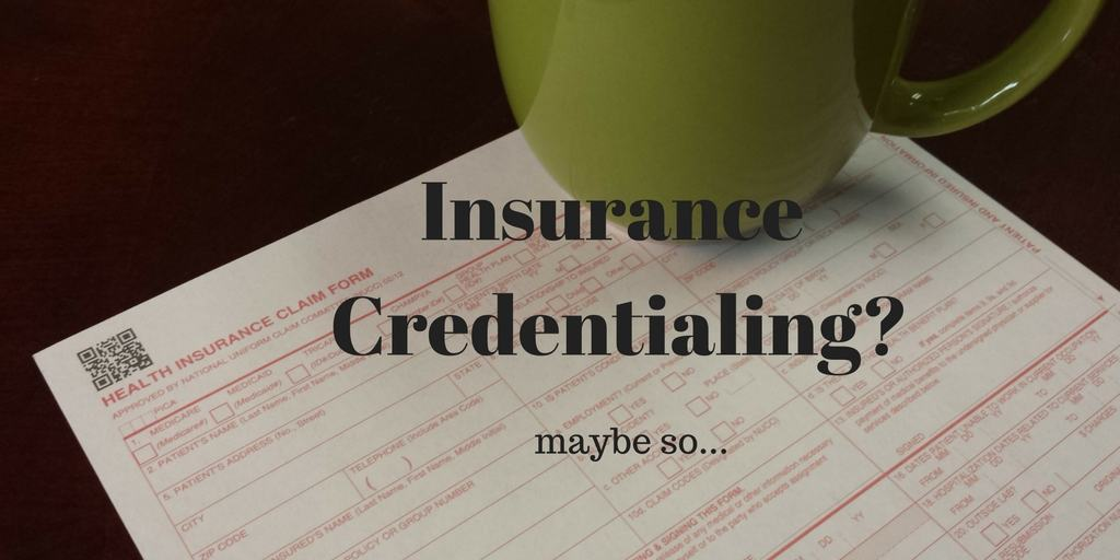 Insurance Credentialing