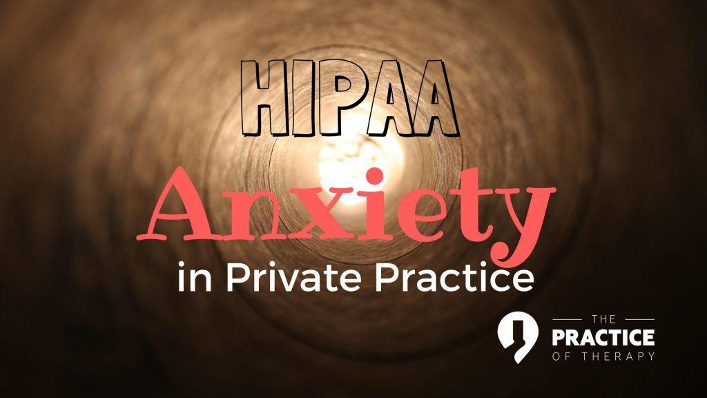 HIPAA Anxiety
