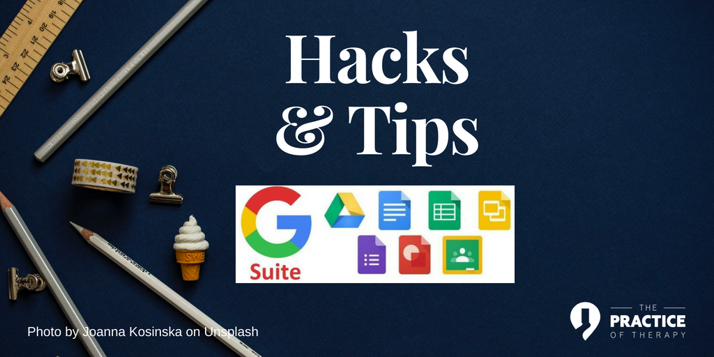 G-Suite Hacks and Tips