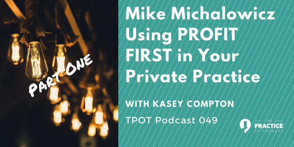 Mike Michalowicz Profit First