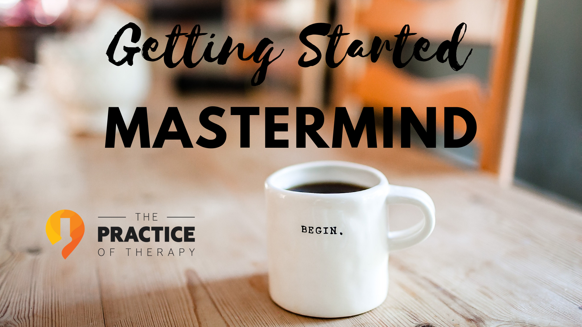 getting started mastermind