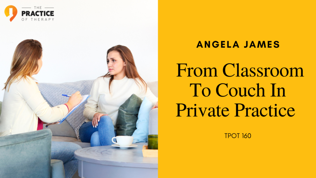 From Classroom To Couch In Private Practice
