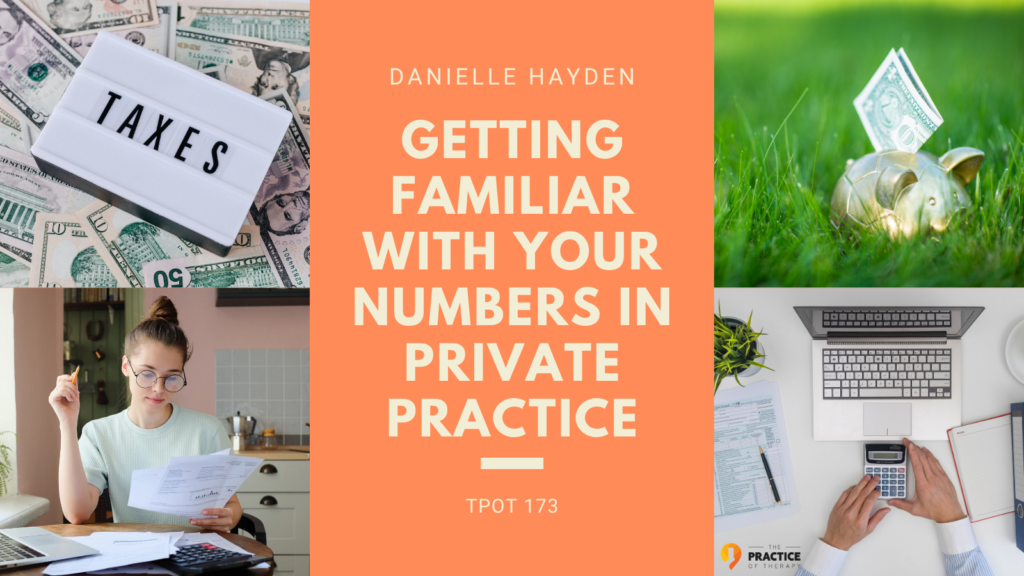 Getting Familiar With Your Numbers In Private Practice