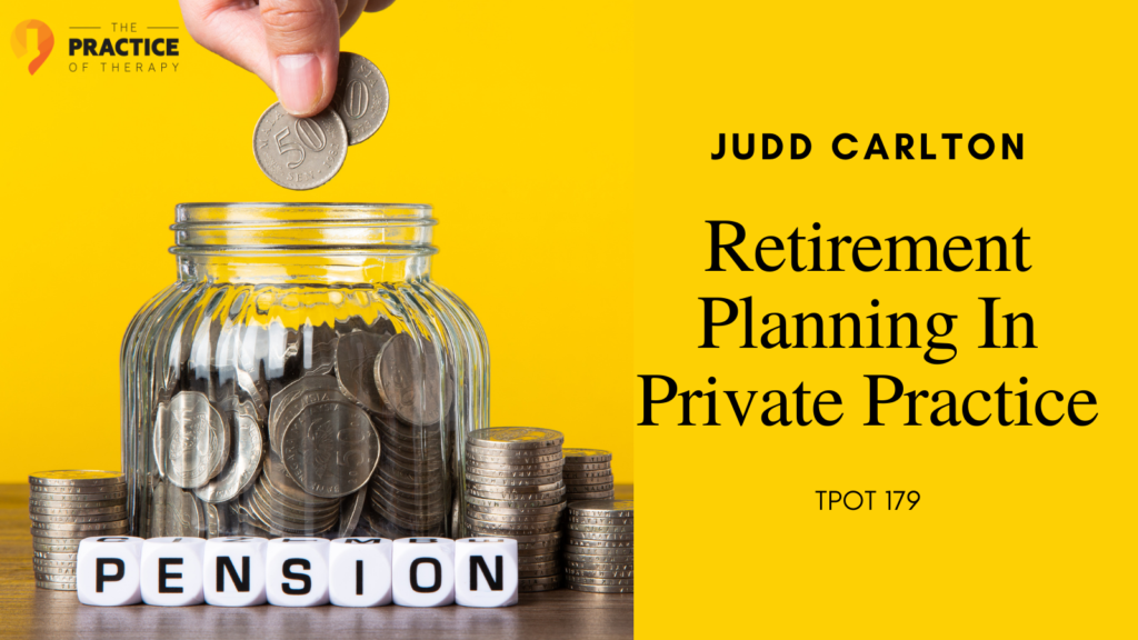 Retirement Planning In Private Practice