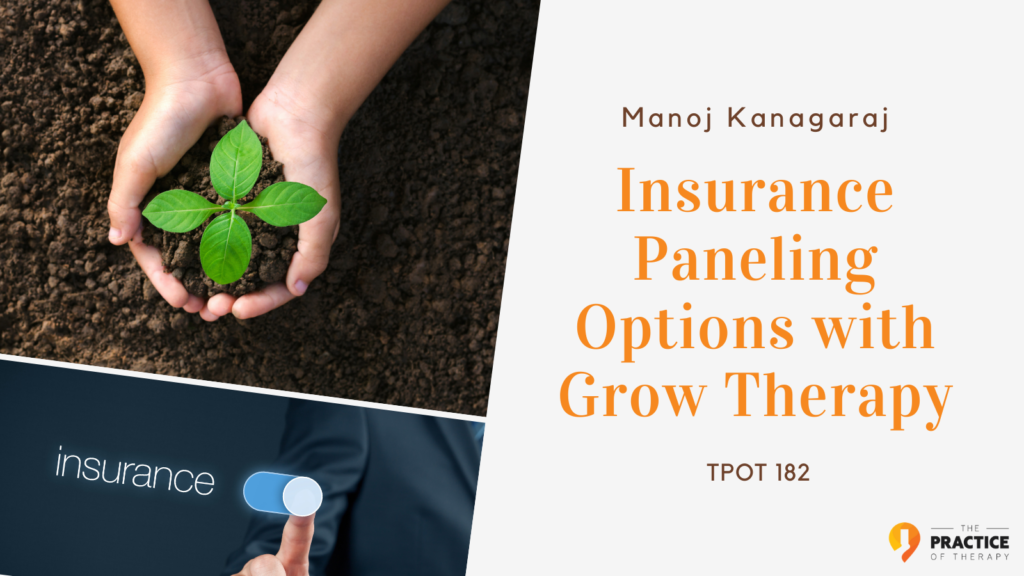 Insurance Paneling Options with Grow Therapy