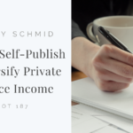 Salley Schmid | How To Self-Publish & Diversify Private Practice Income | TPOT 187