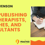 Chris Swenson | Self-Publishing for Therapists, Coaches, and Consultants | TPOT 189