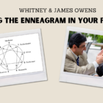 Whitney & James Owens | Using The Enneagram In Your Practice | TPOT 191