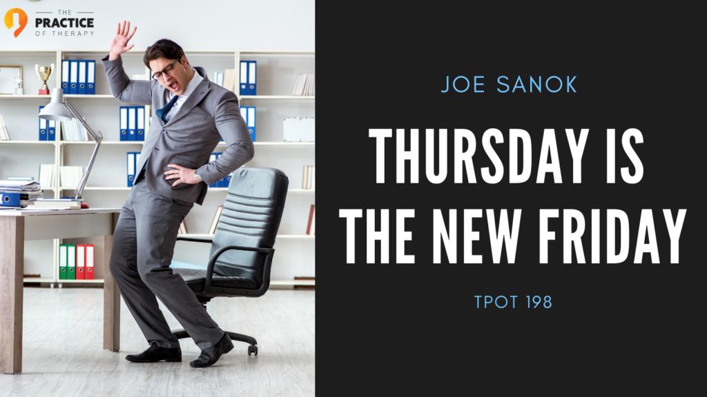 Thursday Is The New Friday   Joe Sanok