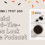 Rachel Bond TPOT 200 A Special Behind-The-Scenes Look of The Podcast